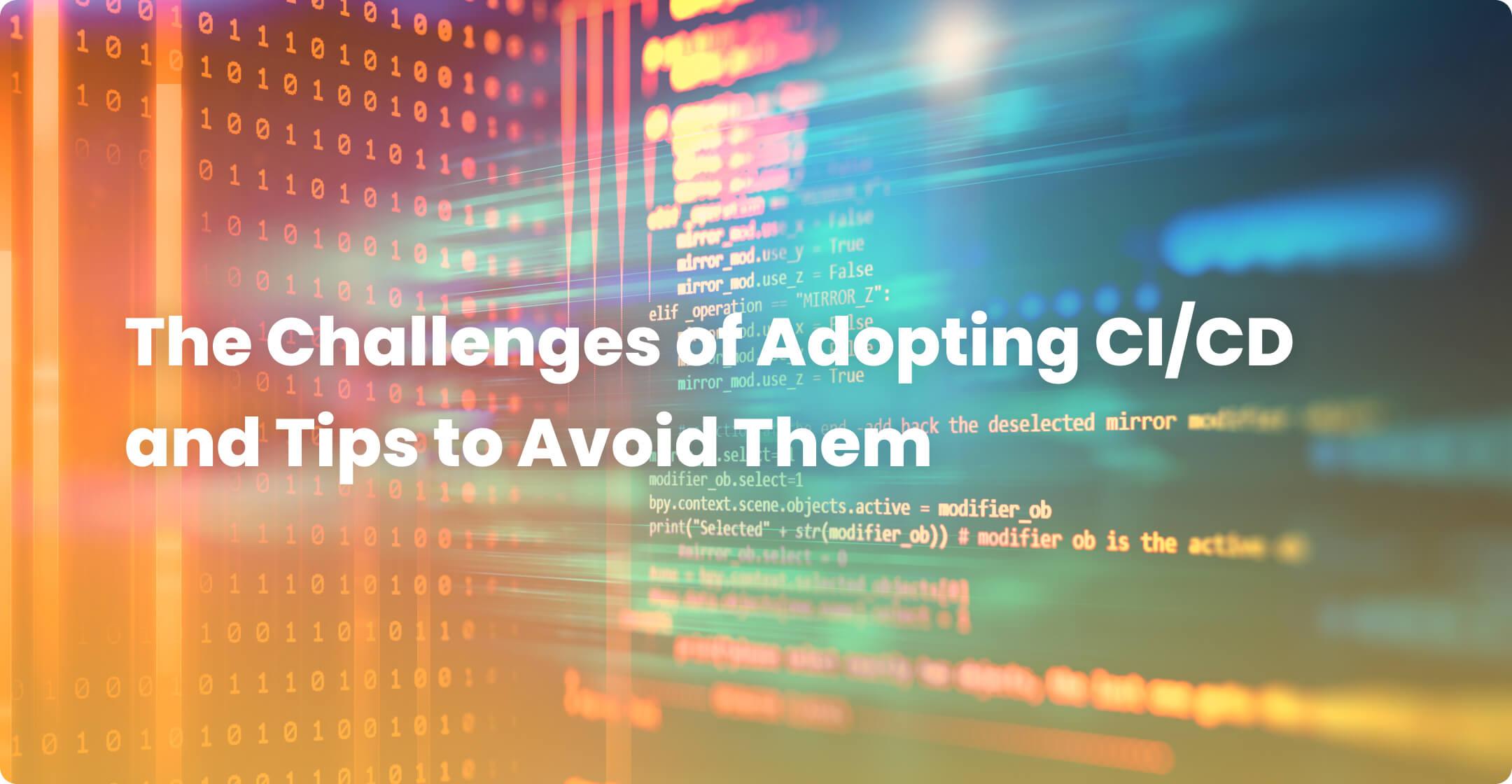 ci/cd challenges
